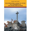 RELACIONES ENTRE LA IGLESIA Y EL ESTADO EN EL PENSAMIENTO DE JOSÉ ANTONIO PRIMO DE RIVERA