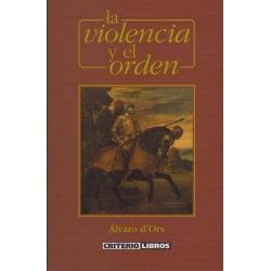 LA VIOLENCIA Y EL ORDEN