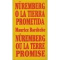 NUREMBERG O LA TIERRA PROMETIDA