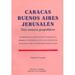CARACAS, BUENOS AIRES JERUSALÉN