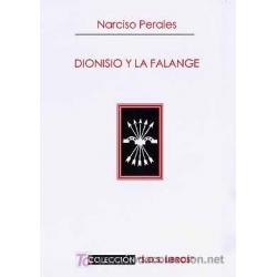 DIONISIO Y LA FALANGE