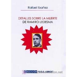 DETALLES SOBRE LA MUERTE DE RAMIRO LEDESMA RAMOS