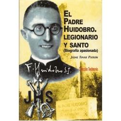 EL PADRE HUIDOBRO LEGIONARIO Y SANTO