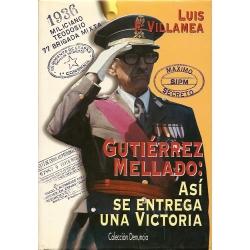 GUTIÉRREZ MELLADO: ASÍ SE ENTREGA UNA VICTORIA
