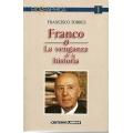 FRANCO O LA VENGANZA DE LA HISTORIA