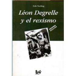 LEON DEGRELLE Y EL REXISMO