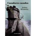 CAZADORES CAZADOS