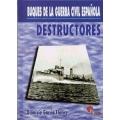 DESTRUCTORES: BUQUES DE LA GUERRA CIVIL ESPAÑOLA