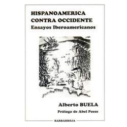 HISPANOAMÉRICA CONTRA OCCIDENTE