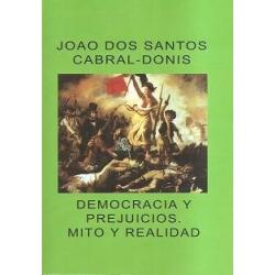 DEMOCRACIA Y PREJUICIOS. MITO Y REALIDAD