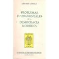 PROBLEMAS FUNDAMENTALES DE LA DEMOCRACIA MODERNA