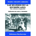 LAS MUJERES DE LA DIVISIÓN AZUL. UNA VALEROSA RETAGUARDIA