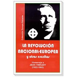 LA REVOLUCIÓN NACIONAL-EUROPEA Y OTROS ESCRITOS