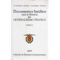 DOCUMENTOS INÉDITOS PARA LA HISTORIA DEL GENERALISIMO FRANCO TOMO I