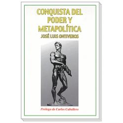 CONQUISTA DEL PODER Y METAPOLÍTICO