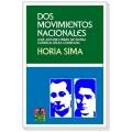 DOS MOVIMIENTOS NACIONALES. JOSÉ ANTONIO PRIMO DE RIVERA Y CORNELIO ZELEA CODREANU