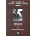 JEAN THIRIART Y EL NACIONAL COMUNITARISMO EUROPEO