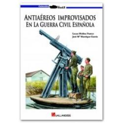 ANTIAÉREOS IMPROVISADOS EN LA GUERRA CIVIL ESPAÑOLA