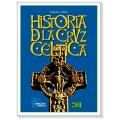 HISTORIA DE LA CRUZ CÉLTICA