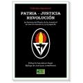 PATRIA, JUSTICIA, REVOLUCIÓN