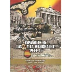 ESPAÑOLES EN LAS SS Y LA WEHRMACHT 1944-45