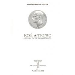 JOSÉ ANTONIO, GÉNESIS DE SU PENSAMIENTO