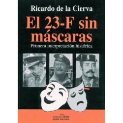 EL 23-F SIN MÁSCARAS