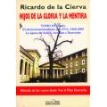 HIJOS DE LA GLORIA Y LA MENTIRA. (TOMO III)