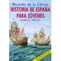 HISTORIA DE ESPAÑA PARA JÓVENES
