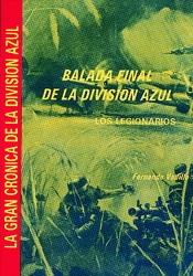 BALADA FINAL DE LA DIVISIÓN AZUL: LOS LEGIONARIOS