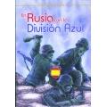 EN RUSIA CON LA DIVISIÓN AZUL