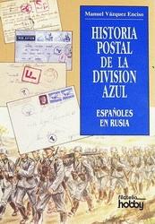 HISTORIA POSTAL DE LA DIVISIÓN AZUL