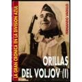 ORILLAS DEL VOLJOV (I)