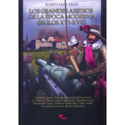 LOS GRANDES ASEDIOS DE LA ÉPOCA MODERNA (SIGLOS XVI-XVII)