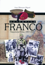 AUTÉNTICO FRANCO TRAYECTORIA MILITAR, 1907-1939