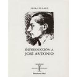 INTRODUCCIÓN A JOSÉ ANTONIO