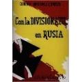 CON LA DIVISIÓN AZUL EN RUSIA