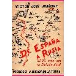 DE ESPAÑA A RUSIA: 5.000 KM CON LA DIVISION AZUL