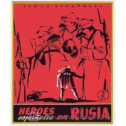 HEROES ESPAÑOLES EN RUSIA