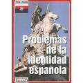 PROBLEMAS DE LA IDENTIDAD ESPAÑOLA