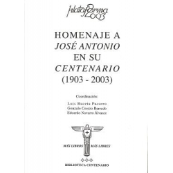 HOMENAJE JOSE ANTONIO EN SU CENTENERIO (1903-2003)