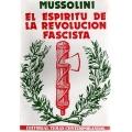 EL ESPIRITU DE LA REVOLUCIÓN FASCISTA