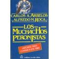 LOS MUCHACHOS PERONISTAS