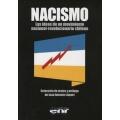 NACISMO. LAS IDEAS DE UN MOVIMIENTO NACIONAL-REVOLUCIONARIO CHILENO
