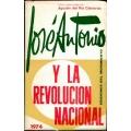 JOSÉ ANTONIO Y LA REVOLUCIÓN NACIONAL