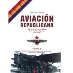 AVIACIÓN REPUBLICANA TOMO II