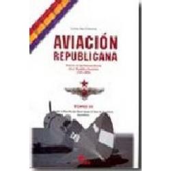 AVIACIÓN REPUBLICANA TOMO III