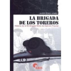 LA BRIGADA DE LOS TOREROS