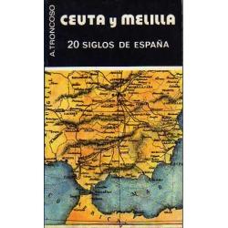 CEUTA Y MELILLA 20 SIGLOS DE ESPAÑA