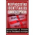 Neofascistas, Identitarios y Euroescepticos